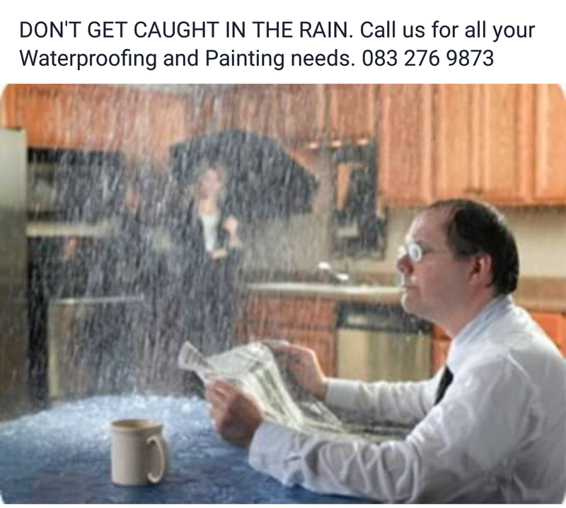 Don't get caught in the rain. Call us for all your Waterproofing needs