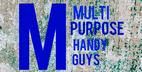 Multi purpose handy guys