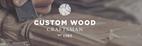 Custom wood crafts